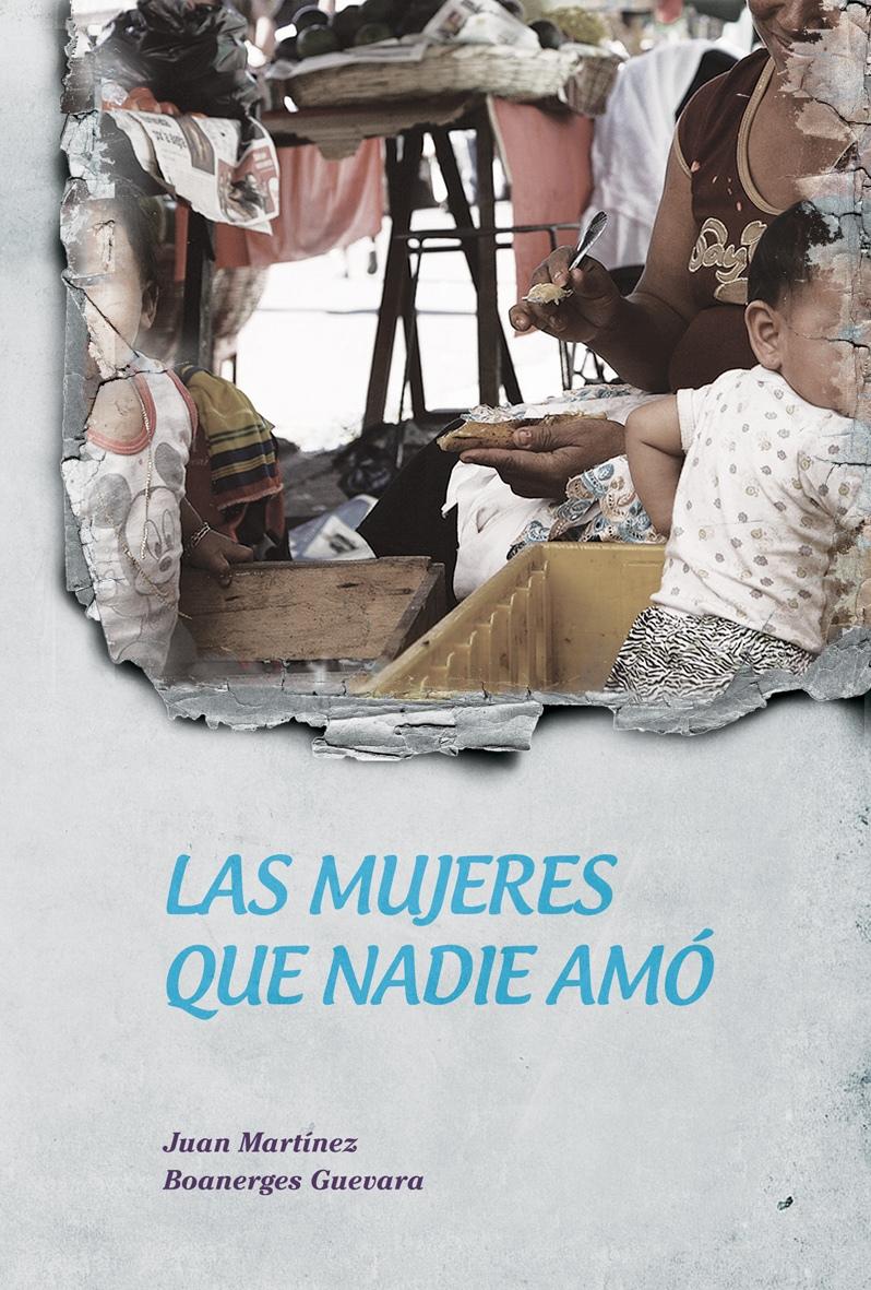 Las mujeres que nadie amó (2011)