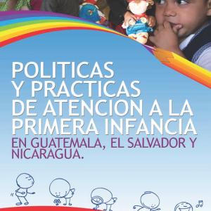 Políticas y Prácticas de Atención Primera Infancia (2011)